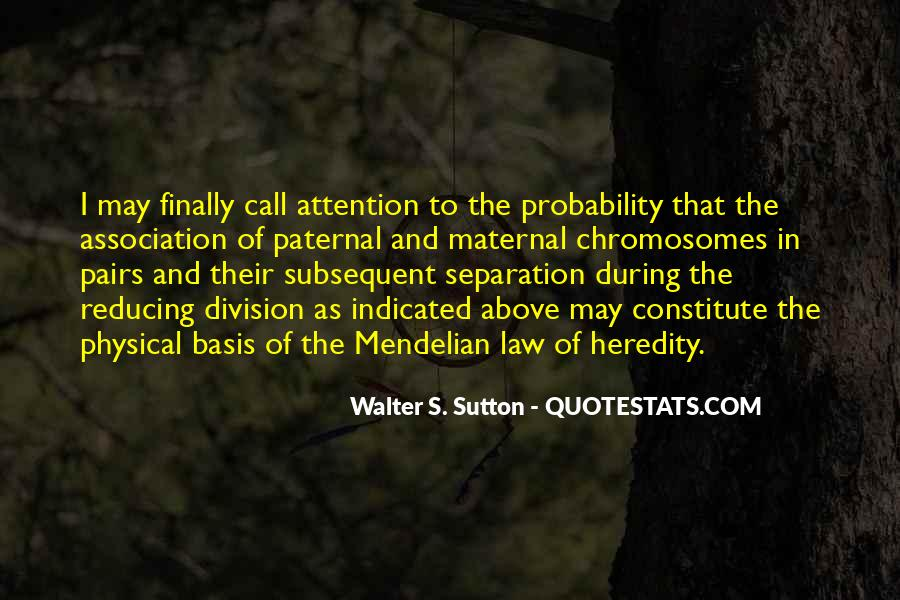 Walter S. Sutton Quotes #423796