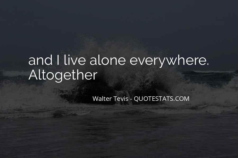 Walter Tevis Quotes #268242