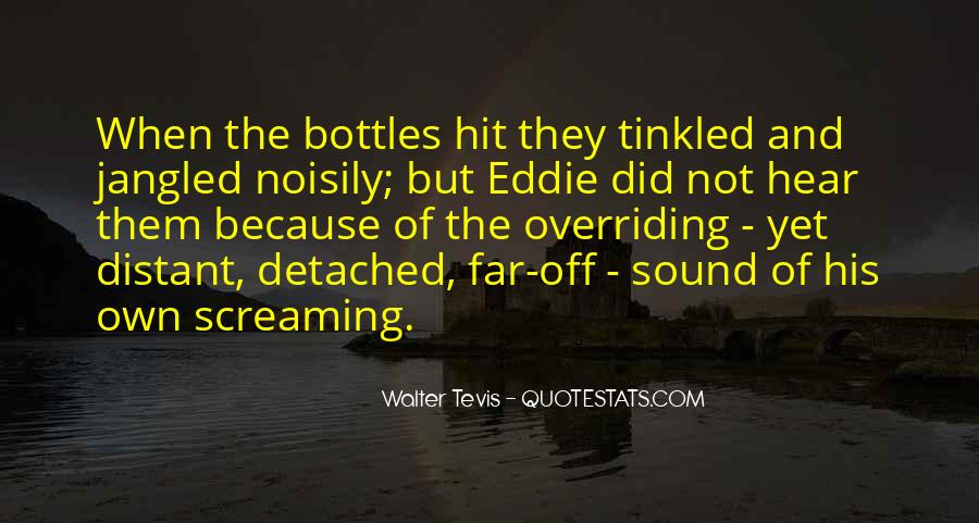 Walter Tevis Quotes #347435