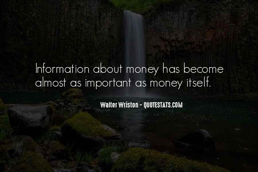 Walter Wriston Quotes #1394225