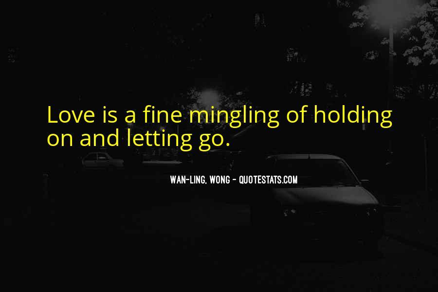Wan-Ling, Wong Quotes #460379