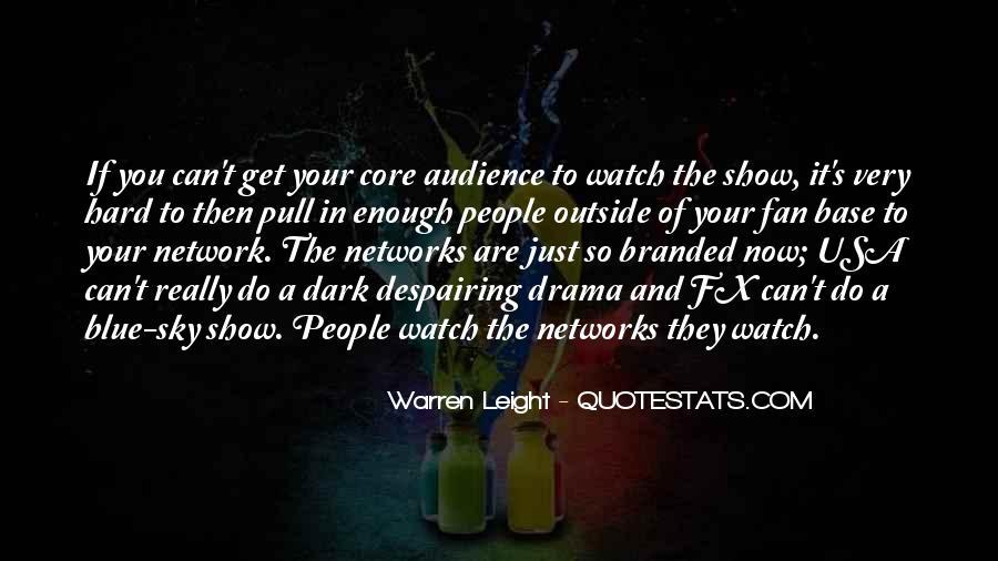 Warren Leight Quotes #134504