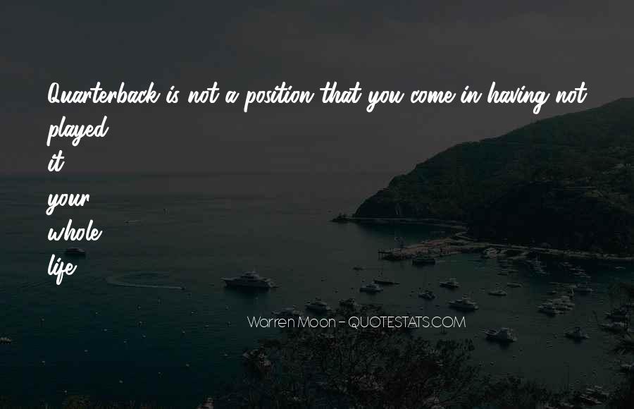 Warren Moon Quotes #1289059