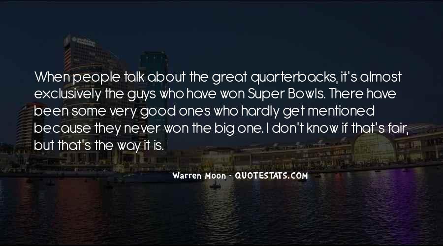 Warren Moon Quotes #1301715