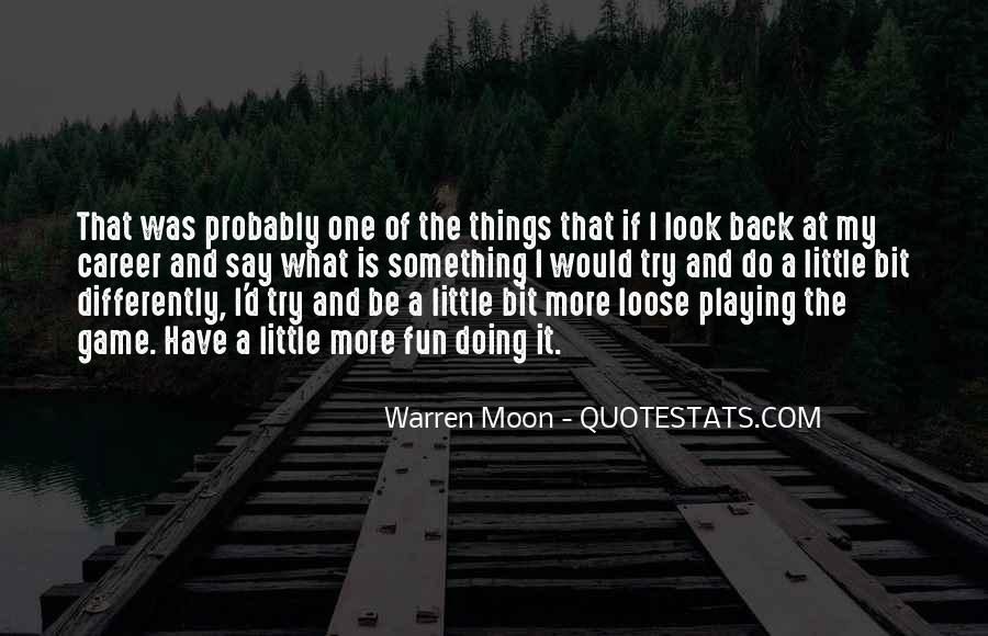 Warren Moon Quotes #594483