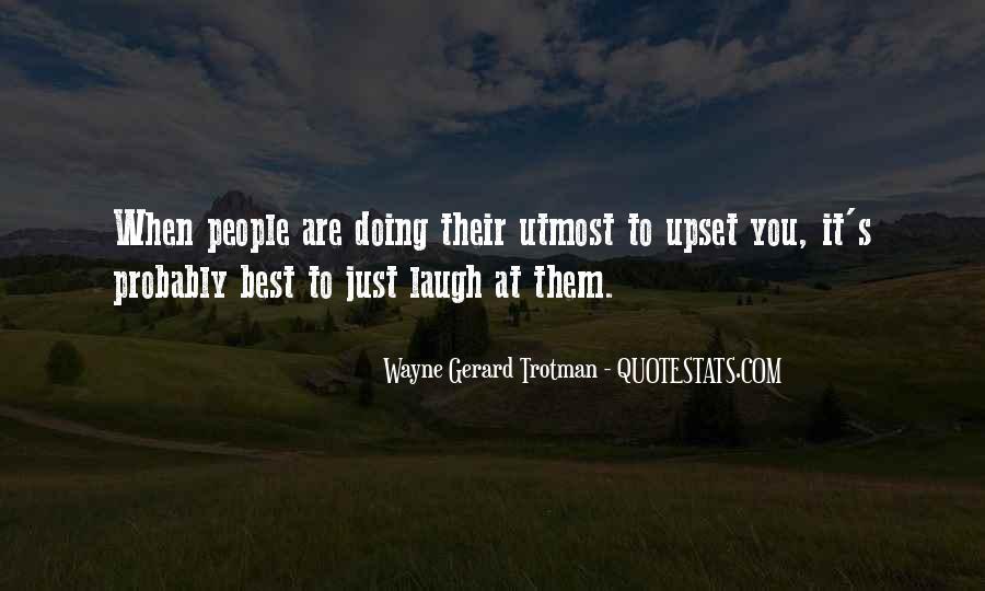Wayne Gerard Trotman Quotes #1120241