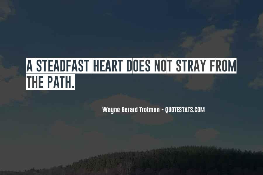 Wayne Gerard Trotman Quotes #1179607