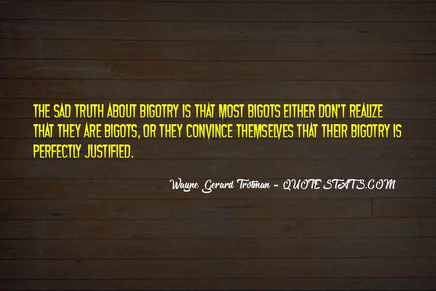 Wayne Gerard Trotman Quotes #1250034