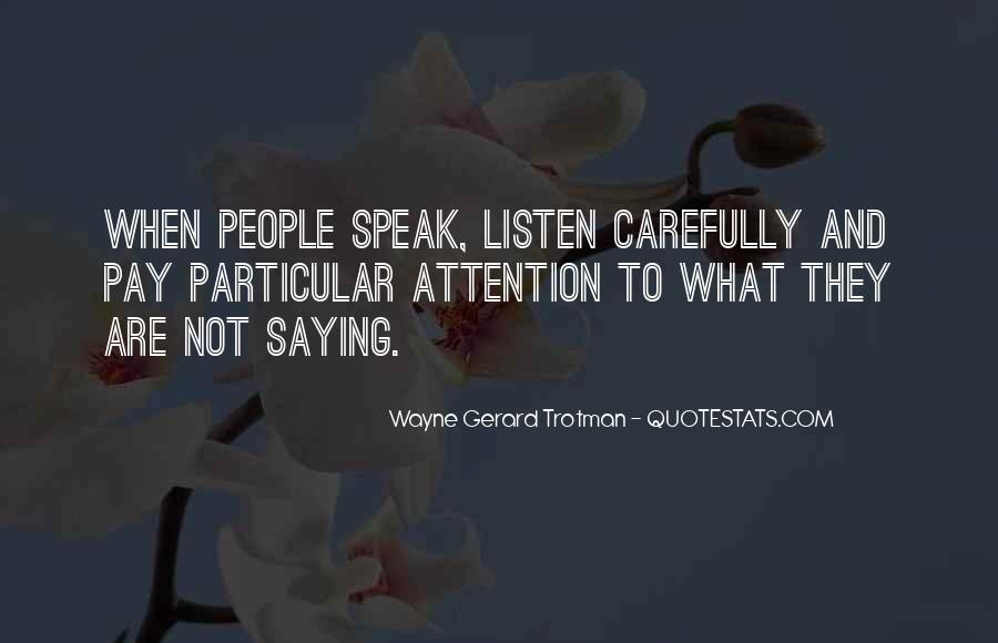 Wayne Gerard Trotman Quotes #1254081