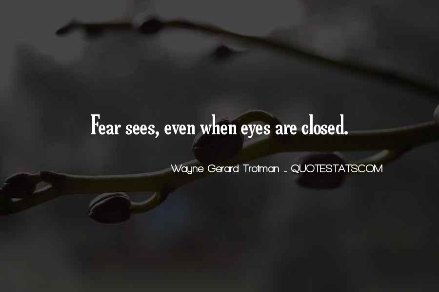 Wayne Gerard Trotman Quotes #1319171