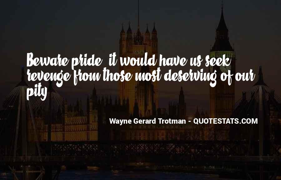 Wayne Gerard Trotman Quotes #1321331