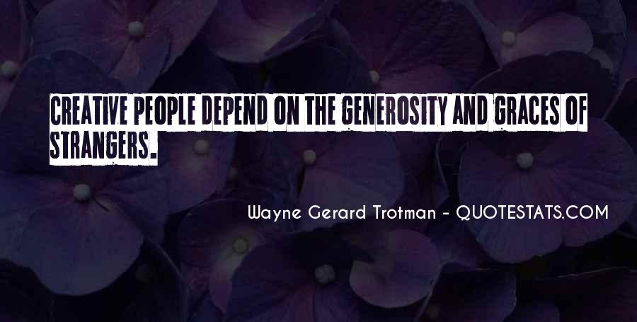Wayne Gerard Trotman Quotes #140797