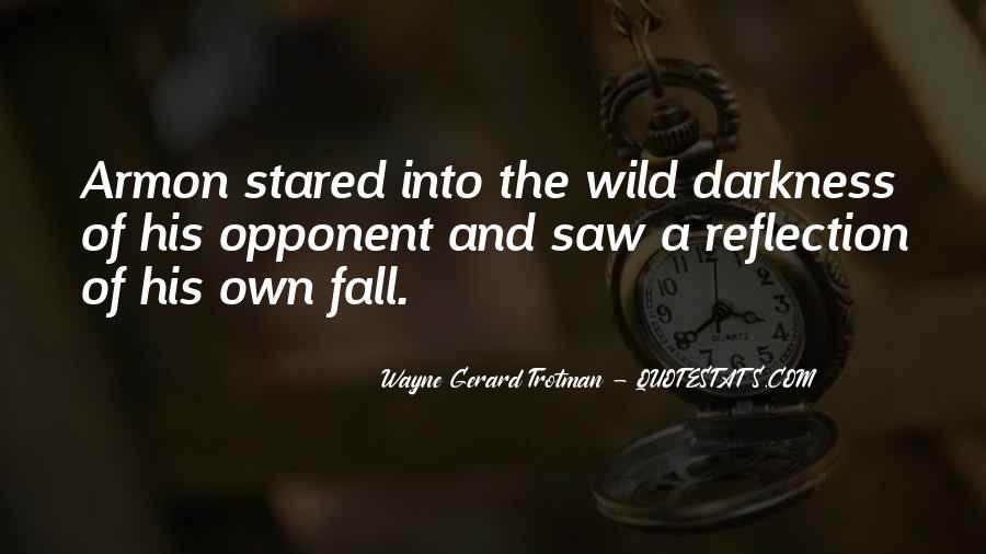 Wayne Gerard Trotman Quotes #1446135