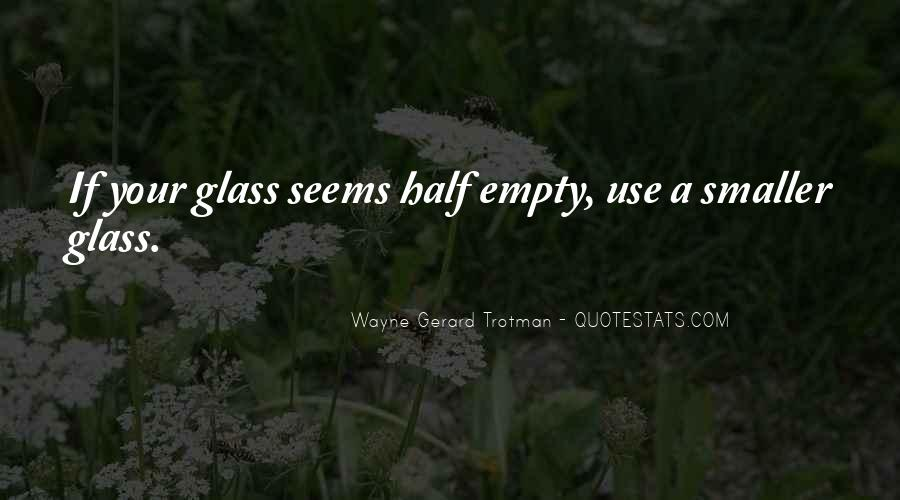 Wayne Gerard Trotman Quotes #1508761