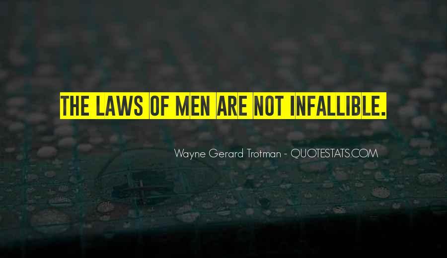 Wayne Gerard Trotman Quotes #1583578