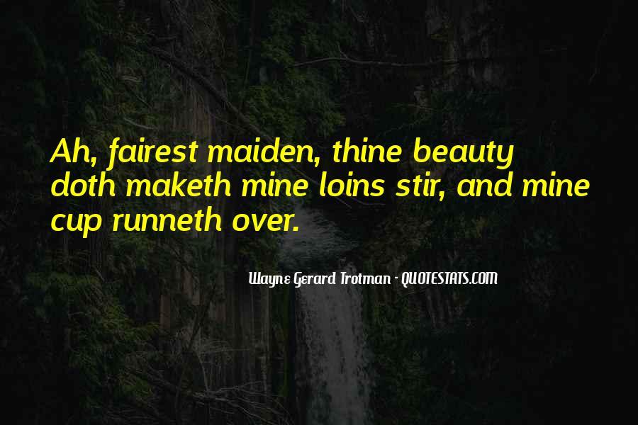 Wayne Gerard Trotman Quotes #1655208