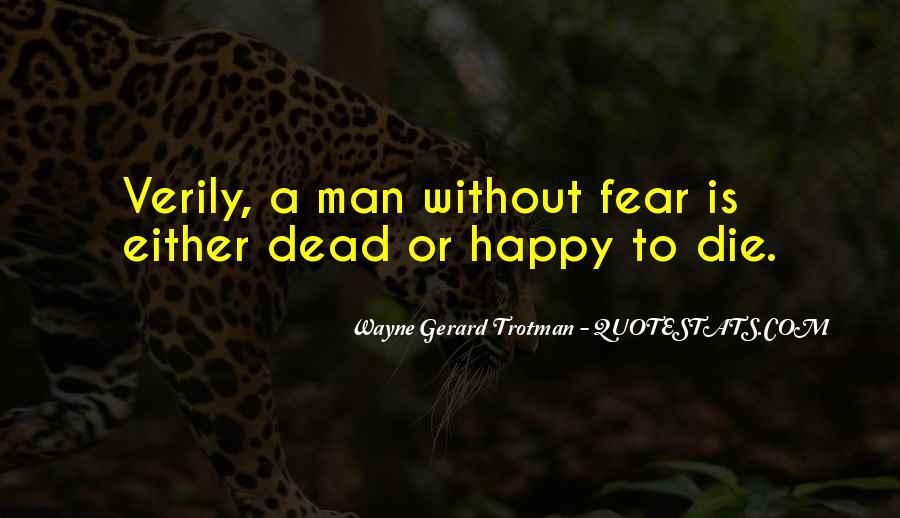Wayne Gerard Trotman Quotes #1664688