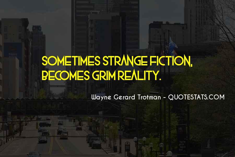 Wayne Gerard Trotman Quotes #1843212