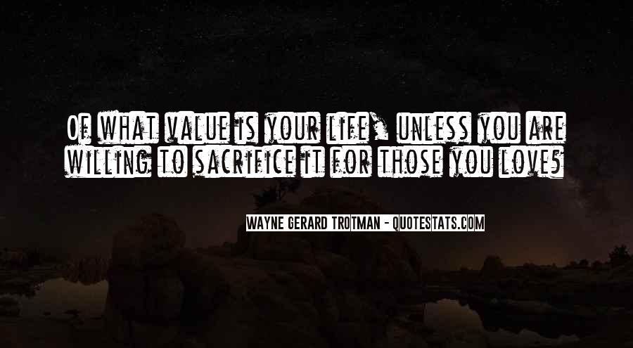 Wayne Gerard Trotman Quotes #291265