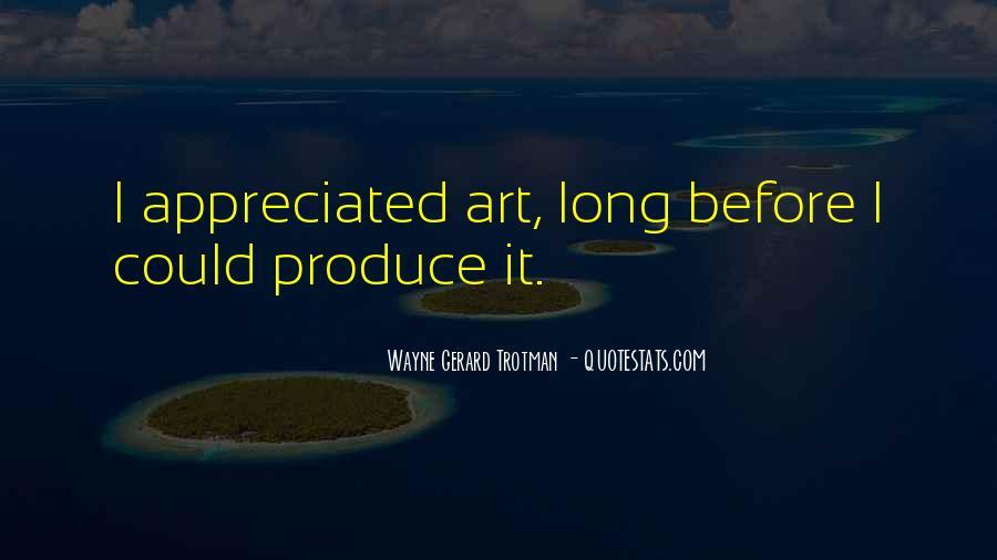 Wayne Gerard Trotman Quotes #292540