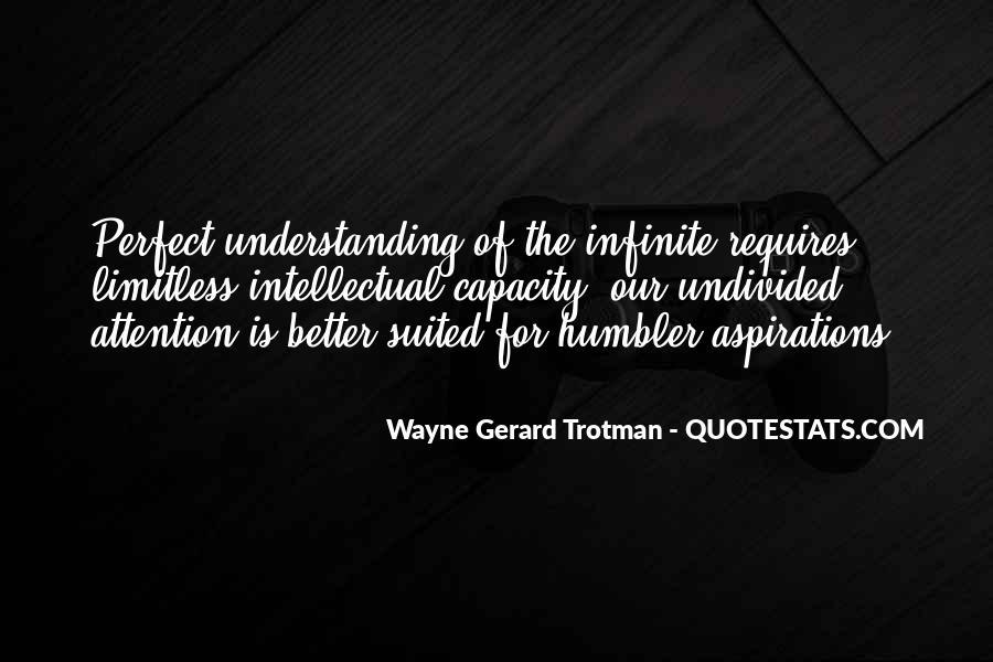 Wayne Gerard Trotman Quotes #298753