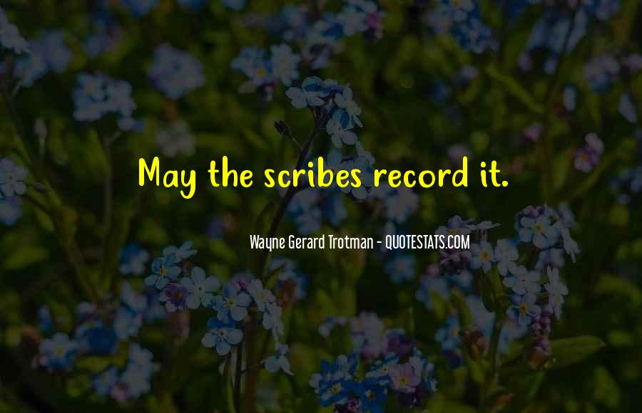 Wayne Gerard Trotman Quotes #411758