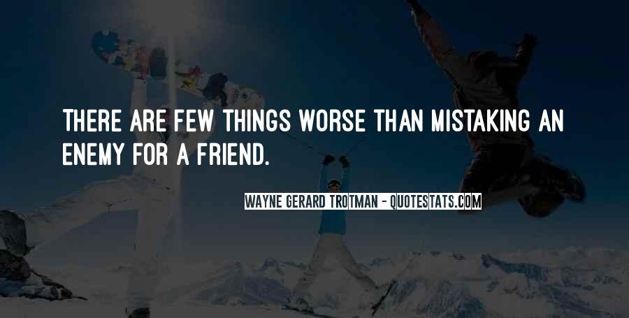 Wayne Gerard Trotman Quotes #448143