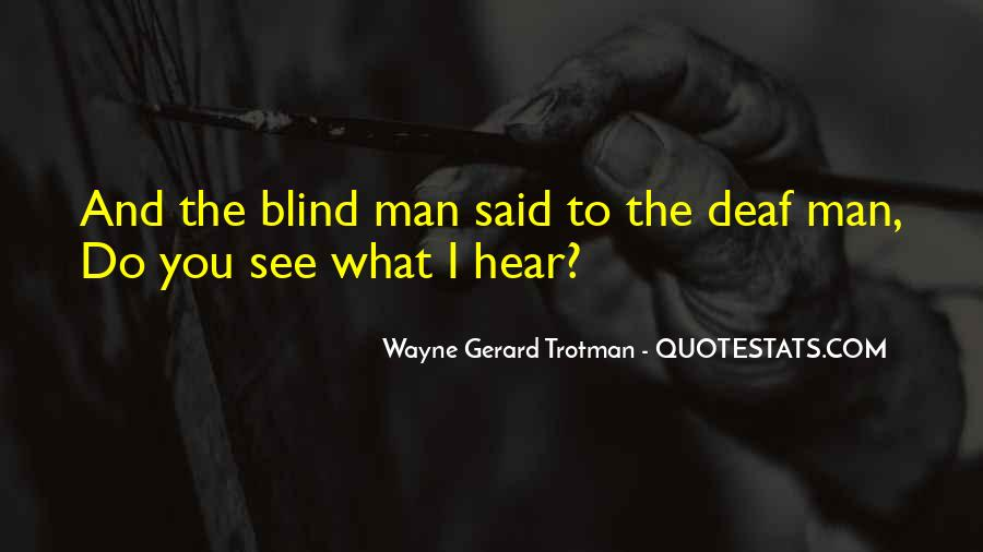 Wayne Gerard Trotman Quotes #474132