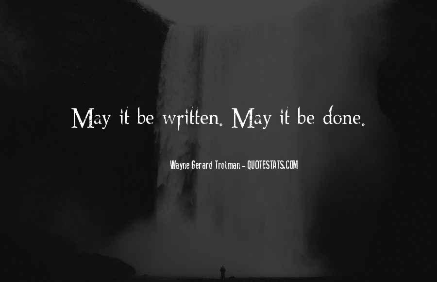Wayne Gerard Trotman Quotes #477641