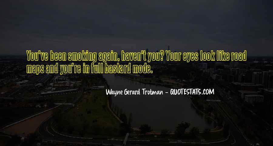 Wayne Gerard Trotman Quotes #610604