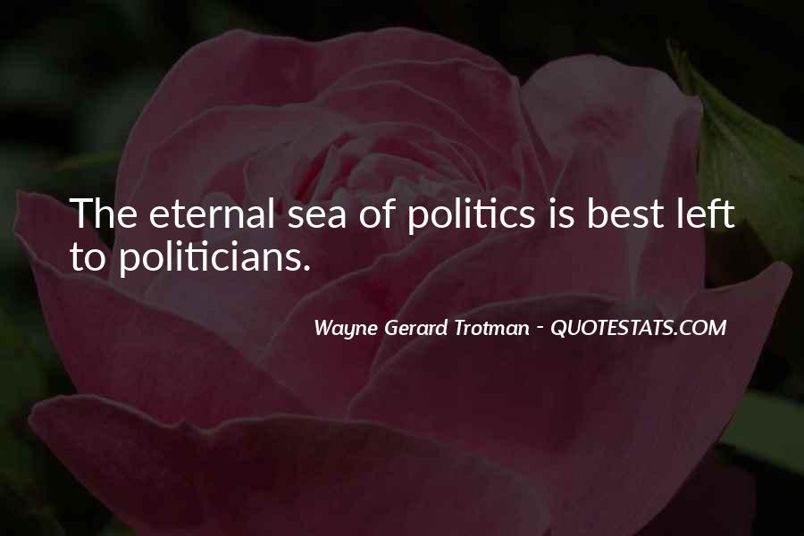 Wayne Gerard Trotman Quotes #691291