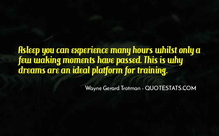 Wayne Gerard Trotman Quotes #716518