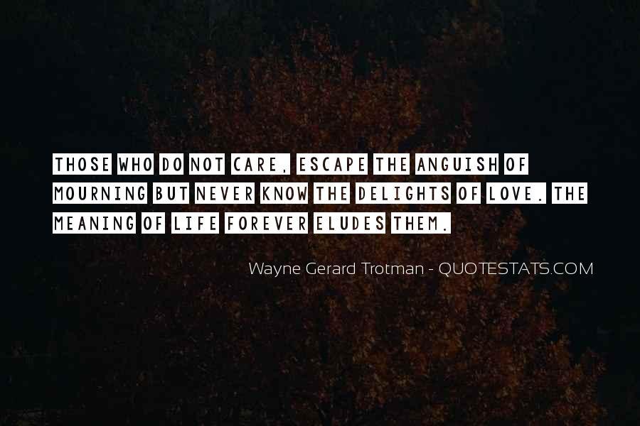 Wayne Gerard Trotman Quotes #722457