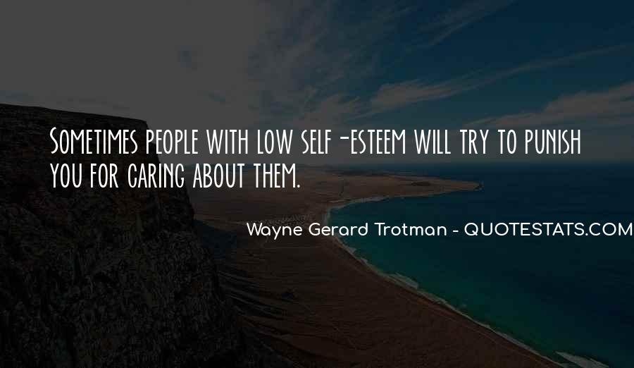 Wayne Gerard Trotman Quotes #829065