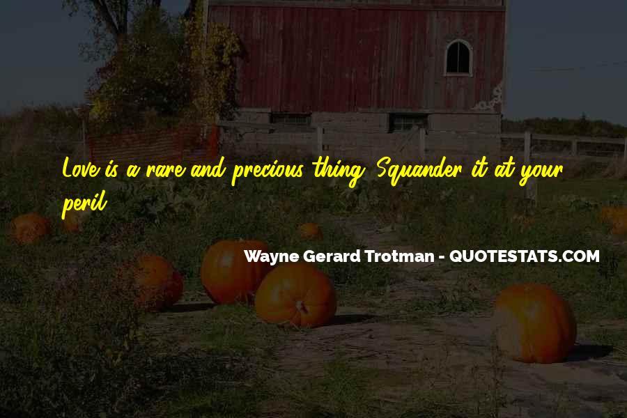 Wayne Gerard Trotman Quotes #868244