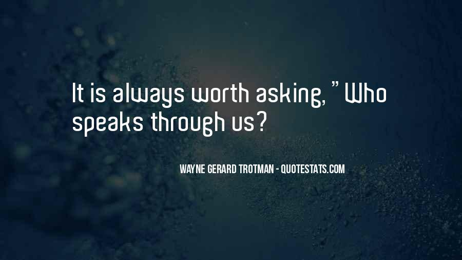 Wayne Gerard Trotman Quotes #881067