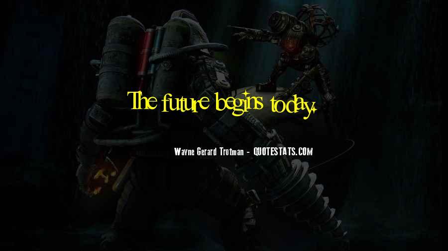 Wayne Gerard Trotman Quotes #993746