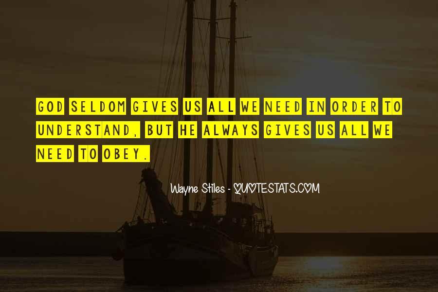 Wayne Stiles Quotes #1831649