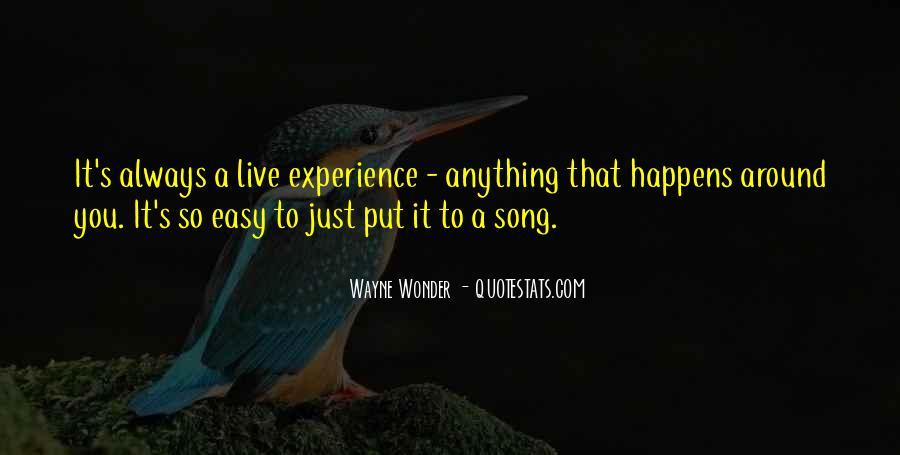 Wayne Wonder Quotes #493474