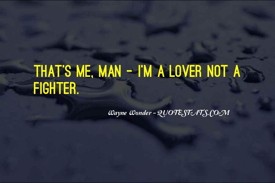 Wayne Wonder Quotes #877290