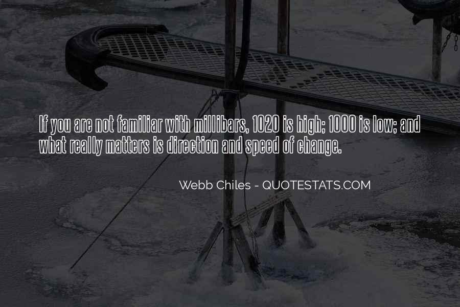 Webb Chiles Quotes #1187513