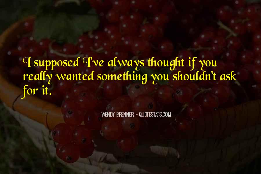 Wendy Brenner Quotes #1773752