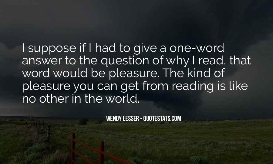 Wendy Lesser Quotes #1069109