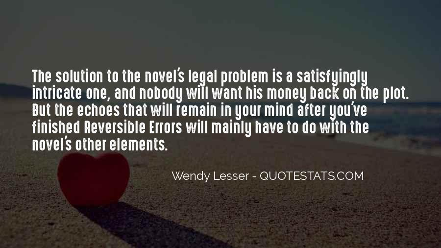 Wendy Lesser Quotes #1653255