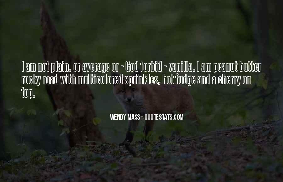 Wendy Mass Quotes #1446165