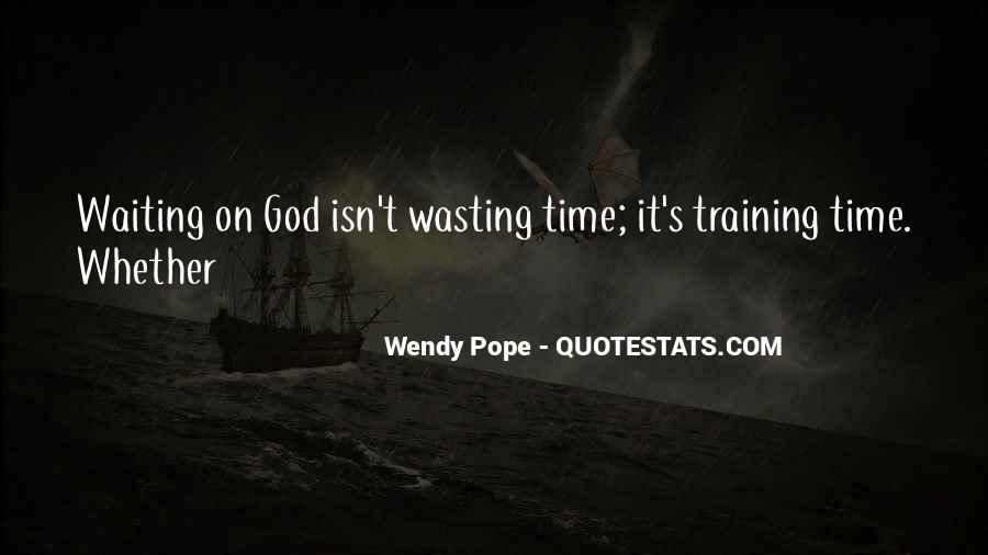 Wendy Pope Quotes #1148968