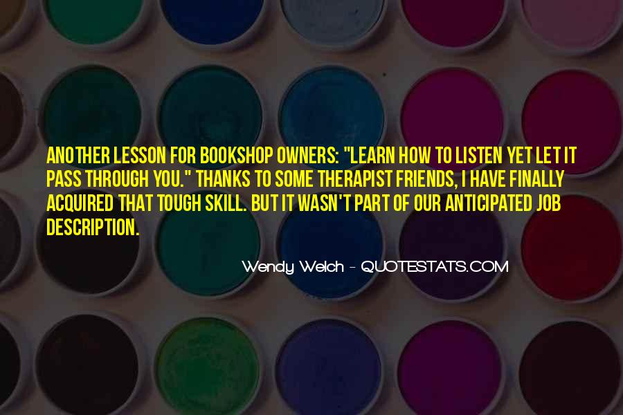 Wendy Welch Quotes #1100466