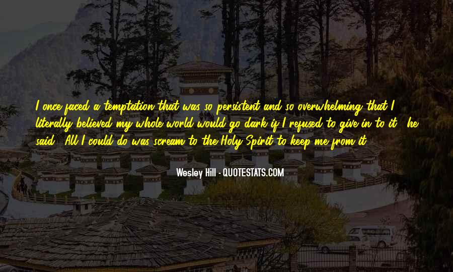 Wesley Hill Quotes #142442