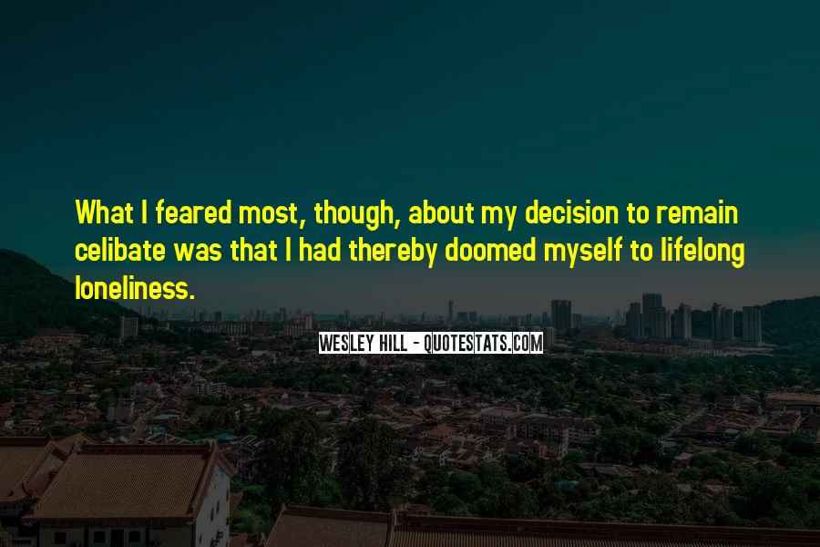 Wesley Hill Quotes #21182