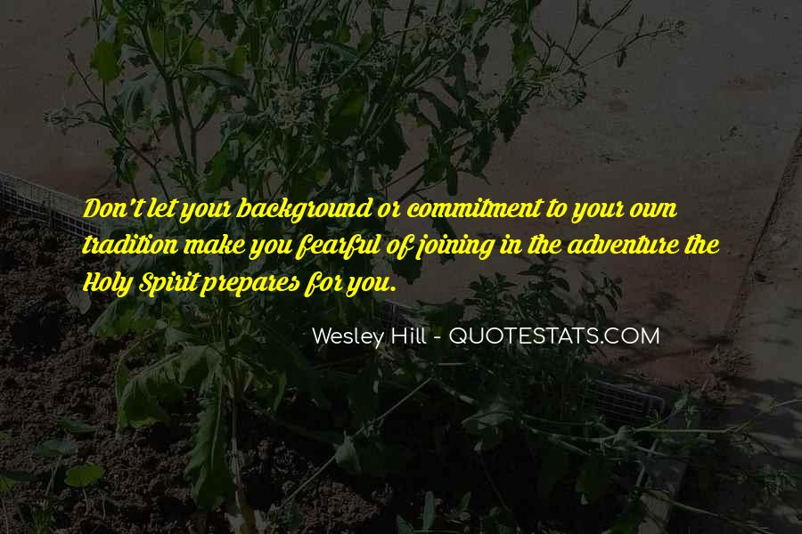Wesley Hill Quotes #731462